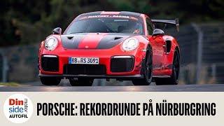Se Porsche 911 GT2 RS MR kjøre rekordrunde på Nürburgring