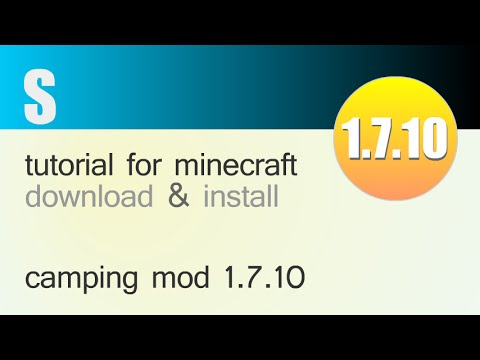 CAMPING MOD 1.7.10 minecraft - how to download and install (with forge)