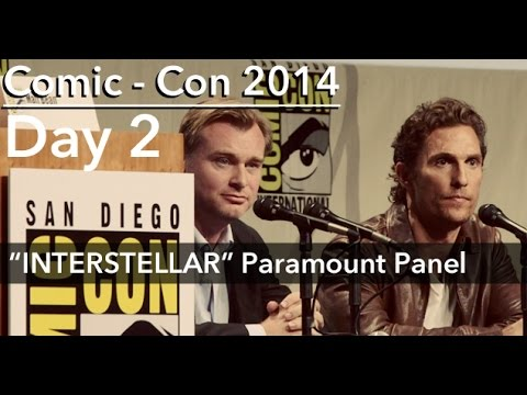 INTERSTELLAR PANEL Comic-Con 2014; feat: CHRISTOPHER NOLAN, MATTHEW MCCONAUGHEY