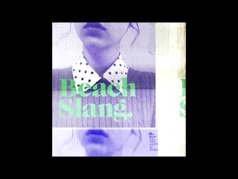 Beach Slang - Filthy Luck