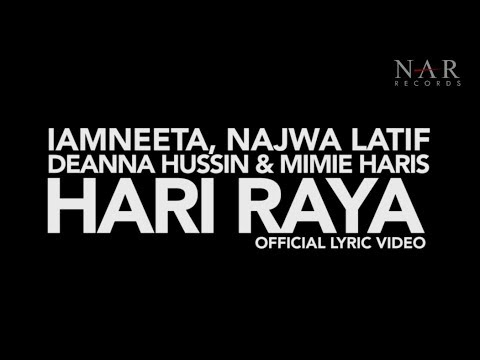Iamneeta, Najwa Latif, Deanna Hussin & Mimie Haris - Hari Raya (official Lyric Video) video