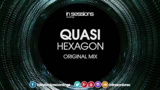 Quasi - Hexagon [In Sessions] OUT NOW!