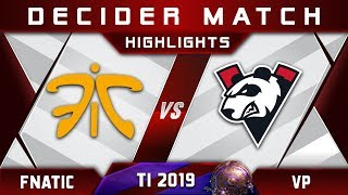 Fnatic vs VP [EPIC] TI9 The International 2019 Highlights Dota 2