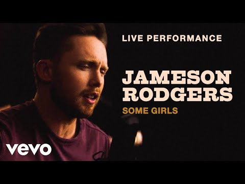 "Jameson Rodgers - ""Some Girls"" Live Performance 