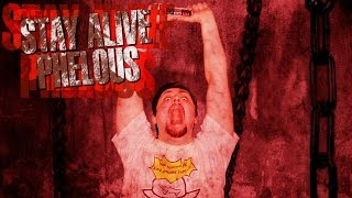 Stay Alive - Phelous