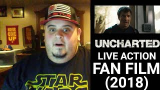 UNCHARTED - Live Action Fan Film (2018) REACTION!!!