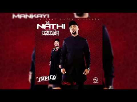 Nathi ft Amanda Mankayi -  Impilo