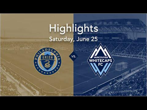HIGHLIGHTS: Vancouver Whitecaps FC vs. Philadelphia Union