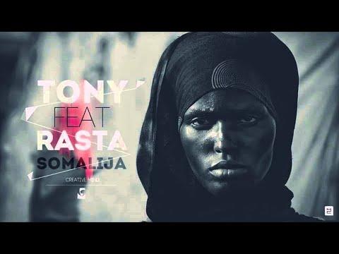 Zly Tony Ft. Rasta - Somalija