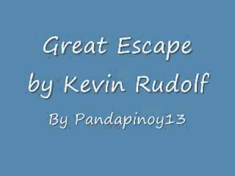 Kevin Rudolf - Great Escape