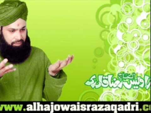 Tera Naam Khwaja By Alhaj Mohammed Owais Raza Qadri video