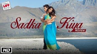 I Hate Luv Storys - Sadka Kiya - Preview