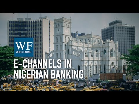 Godwin Emefiele on e-channels in Nigerian banking | Zenith Bank | World Finance Videos