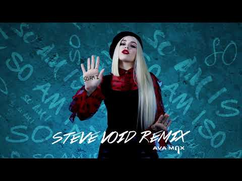 Ava Max - So Am I (Steve Void Remix) [Official Audio]