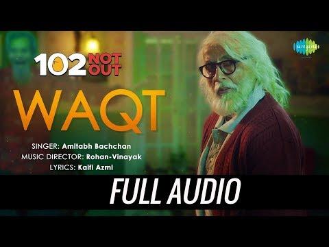 Waqt Ne Kiya | Audio | 102 Not Out | Singer - Amitabh Bachchan | Rishi Kapoor | Rohan-Vinayak
