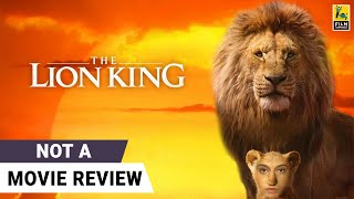 The Lion King | Not A Movie Review by Sucharita Tyagi | Film Companion
