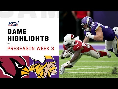 Cardinals vs. Vikings Preseason Week 3 Highlights  NFL 2019