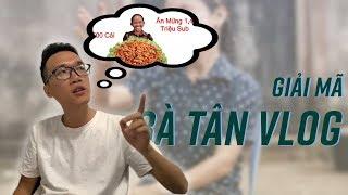 Giải thích: tại sao Bà Tân Vlog có 1 triệu sub nhanh thế?