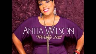 Anita Wilson - Praise On My Mind (HQ Audio)