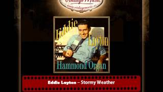 Eddie Layton – Stormy Weather