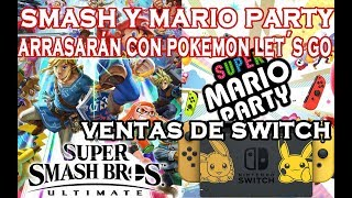 SUPER MARIO PARTY Y SUPER SMASH BROS ULTIMATE BARRERÁN A POKEMON LET´S GO ESTAS NAVIDADES