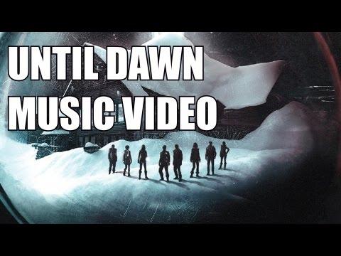 Until Dawn music video