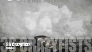 Watch 36 Crazyfists Trenches video