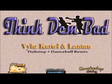 Vybz Kartel & Lantan - Think Dem Bad - January 2014 thumbnail