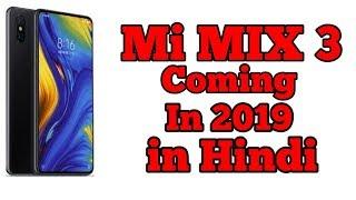 MI MIX 3    Upcoming Phone In India    Oneplus KIller