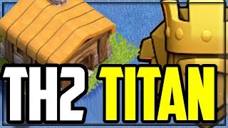 Town Hall 2 TITAN in Clash of Clans - HOW He Did It!