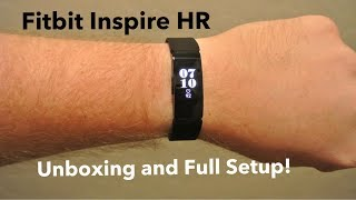 NEW Fitbit Inspire HR Unboxing and Full Setup!