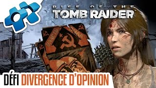 """RISE OF THE TOMB RAIDER : DÉFI """"DIVERGENCE D'OPINION"""""""