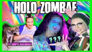 HOLO ZOMBAE with Simply Nailogical