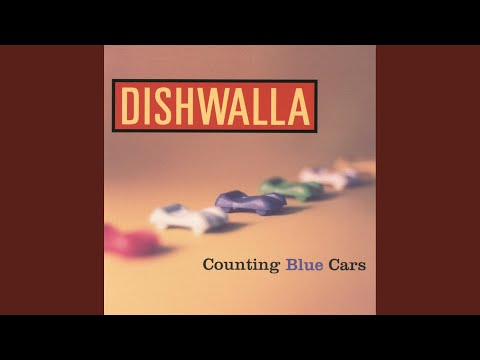 Counting Blue Cars (Tell Me Your Thoughts On God)