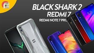 Binh đoàn Xiaomi Black Shark 2, Redmi Note 7 Pro, Redmi 7 giá từ 2 triệu