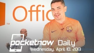 Office for iOS and Android Delayed, Galaxy S 4 Ads, iPad 5 Leaks & More - Pocketnow Daily