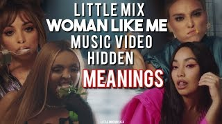 LITTLE MIX WOMAN LIKE ME MUSIC VIDEO MEANINGS