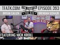 The Fighter And The Kid   Episode 393: Nick Kroll