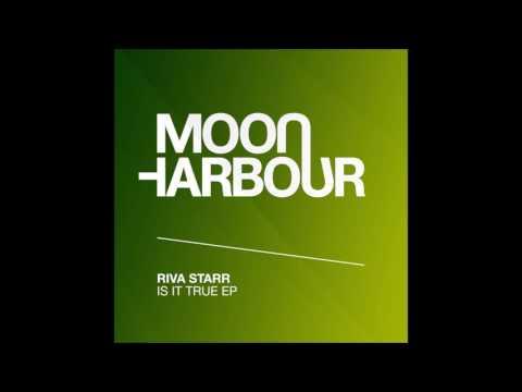 Riva Starr - Is It True feat  DNCN (MHR095)