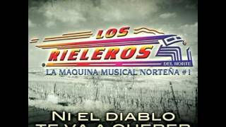 Los Rieleros Del Norte Mix 2012