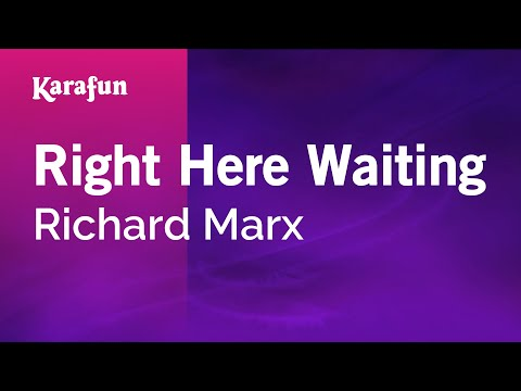Karaoke Right Here Waiting - Richard Marx * video