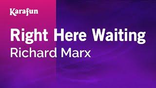 download lagu Karaoke Right Here Waiting - Richard Marx * gratis