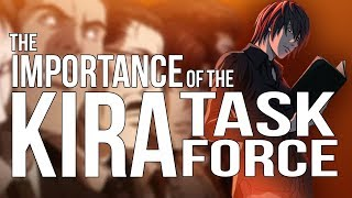 The Importance of the Kira Task Force in Death Note