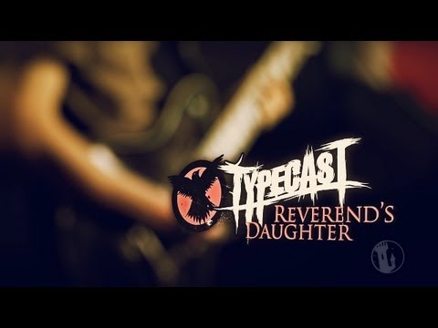 Typecast - Reverends Daughter Tower Sessions