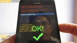 Reseteo de fábrica - Hard Reset al celular Huawei G620S