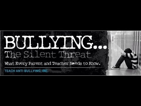 Teach Anti Bullying Presents: Bullying, CyberBullying & Internet Safety