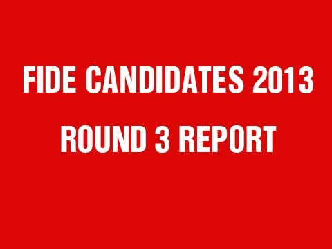 FIDE Candidates 2013 Round 3 Power Play Report