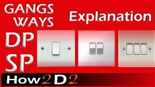 Way in switch Gang in switch and SP DP Pole Difference in electrical switches