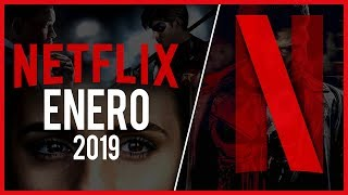 Estrenos Netflix Enero 2019 | Top Cinema