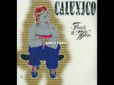 Calexico - Sunken Waltz